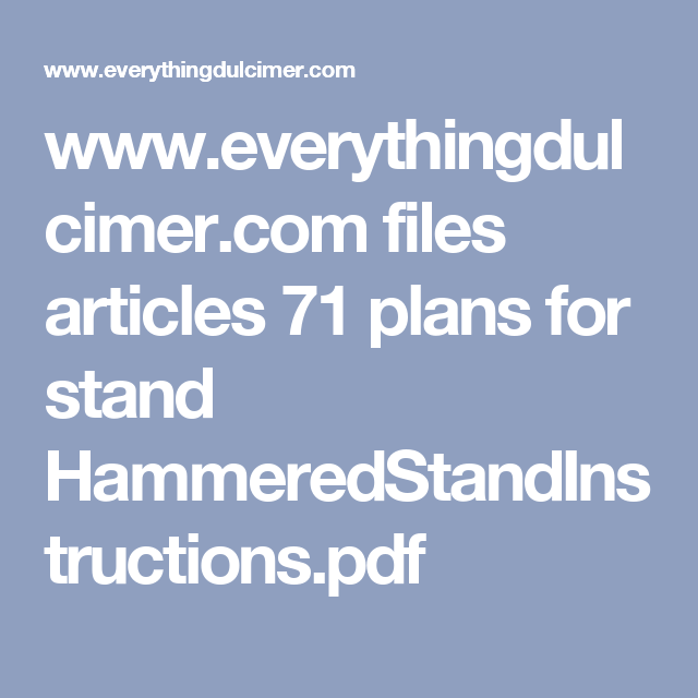 Www Everythingdulcimer Com Files Articles 71 Plans For Stand