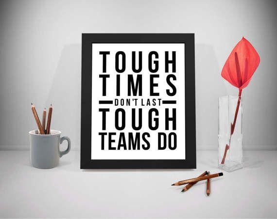 Tough Times Don T Last Team