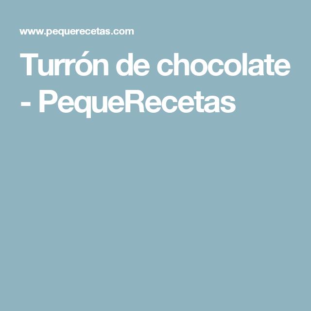 Turrón de chocolate - PequeRecetas