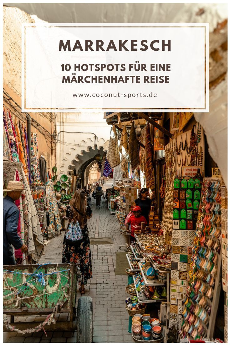 Photo of Top Ten Marrakesch Sehenswürdigkeiten – meine Marrakesch Highlights