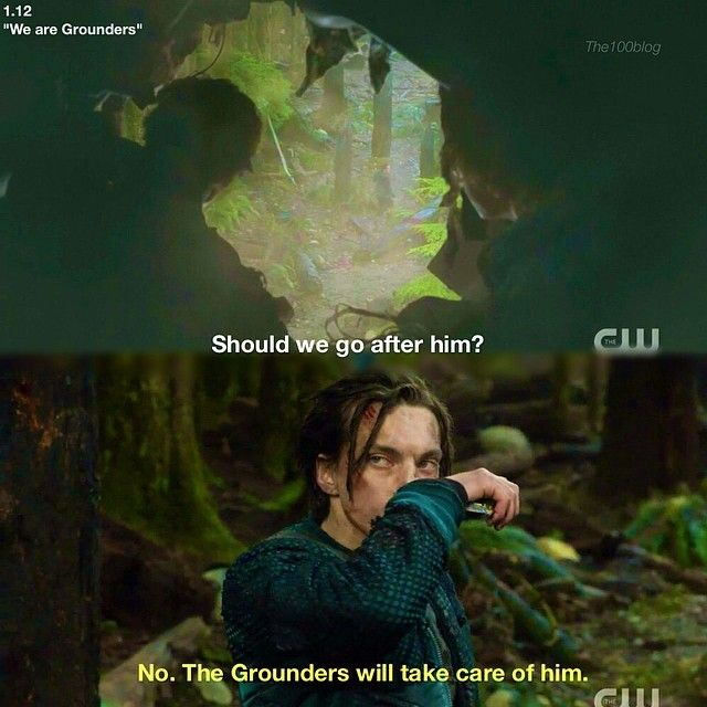 """S1 Ep12 """"We Are Grounders, Part 1"""""""