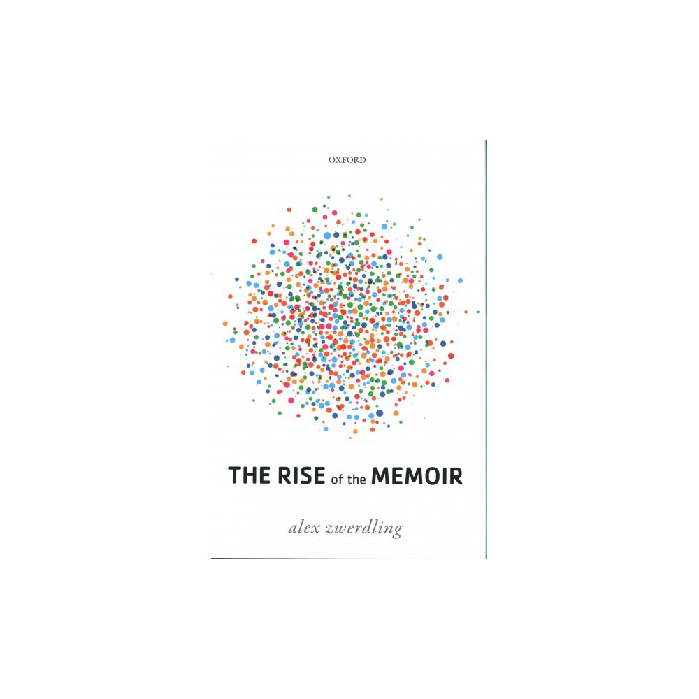 Rise of the Memoir (Hardcover) (Alex Zwerdling)