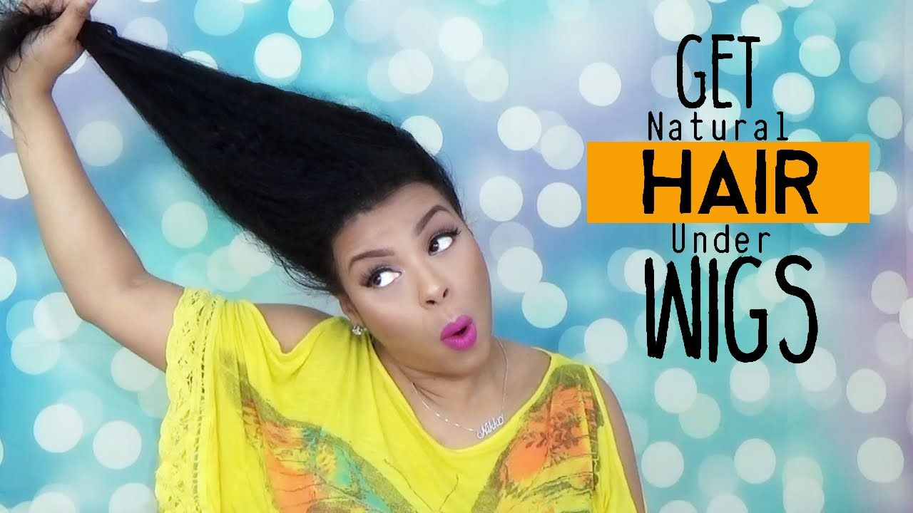 Easy way to make natural hair lay flat under wigs girlratesworld