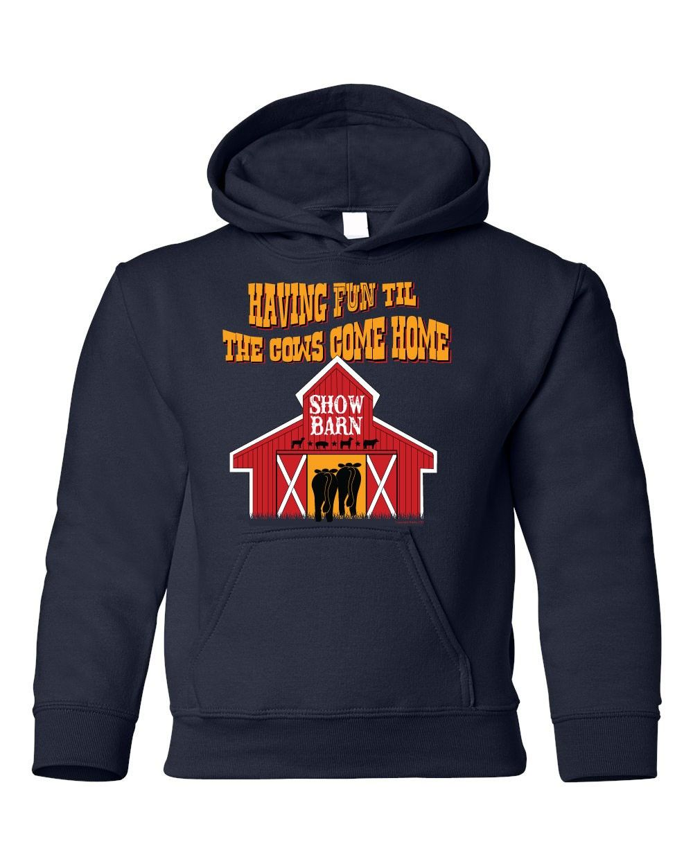 aa8a19a2bd Livestock Showgirls - Til the Cows Come Home Youth Hoodie, $24.99 (http:/