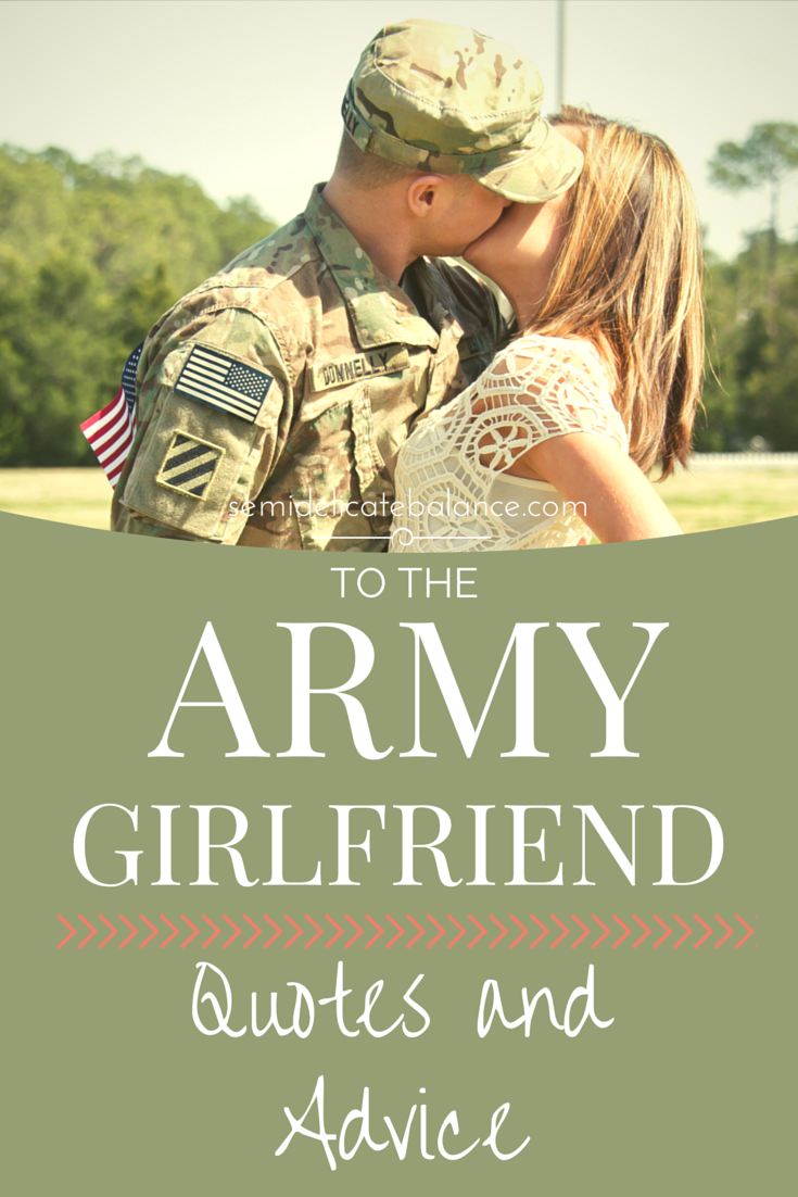 Military Love Quotes For The Army Girlfriend Quotes And Advice  Pinterest  Army