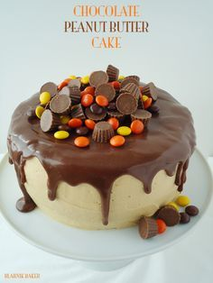Chocolate Peanut Butter Cake by Blahnik Baker   My every dream come true in cake form! @Zainab Mansaray   Blahnik Baker