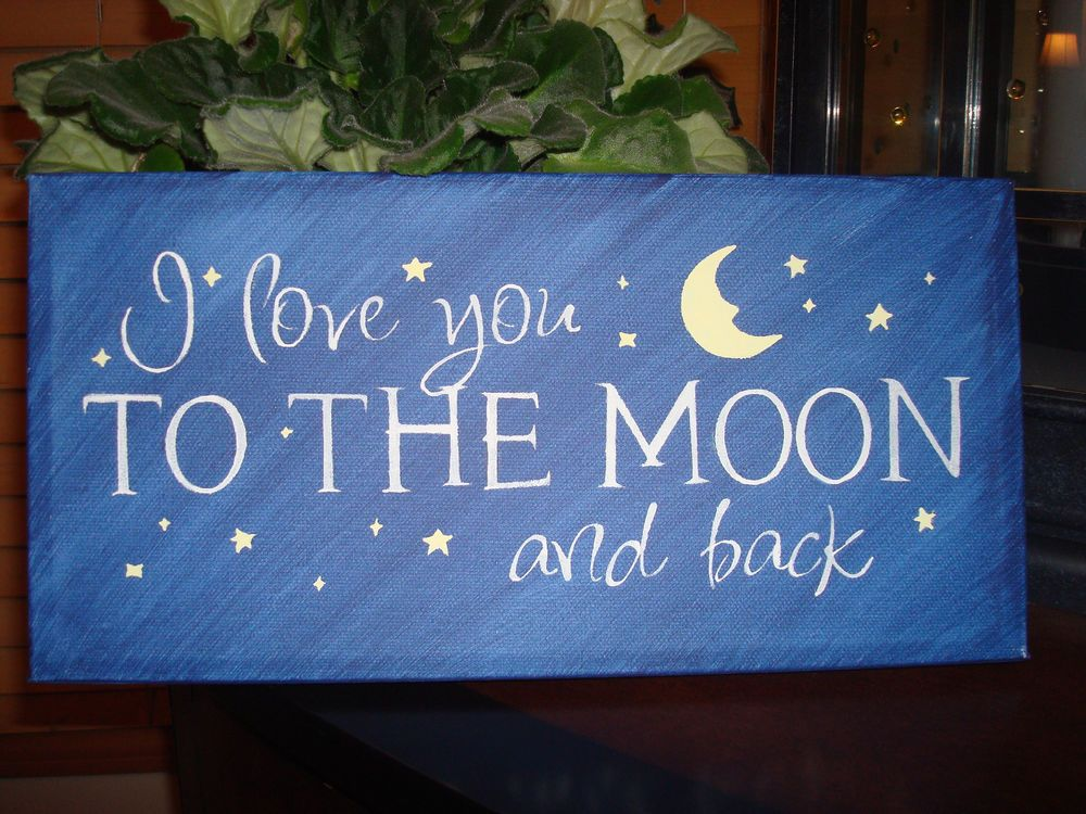 Love Decor Signs I Love You To The Moon And Back Canvas Sign Stars Moon Love Decor