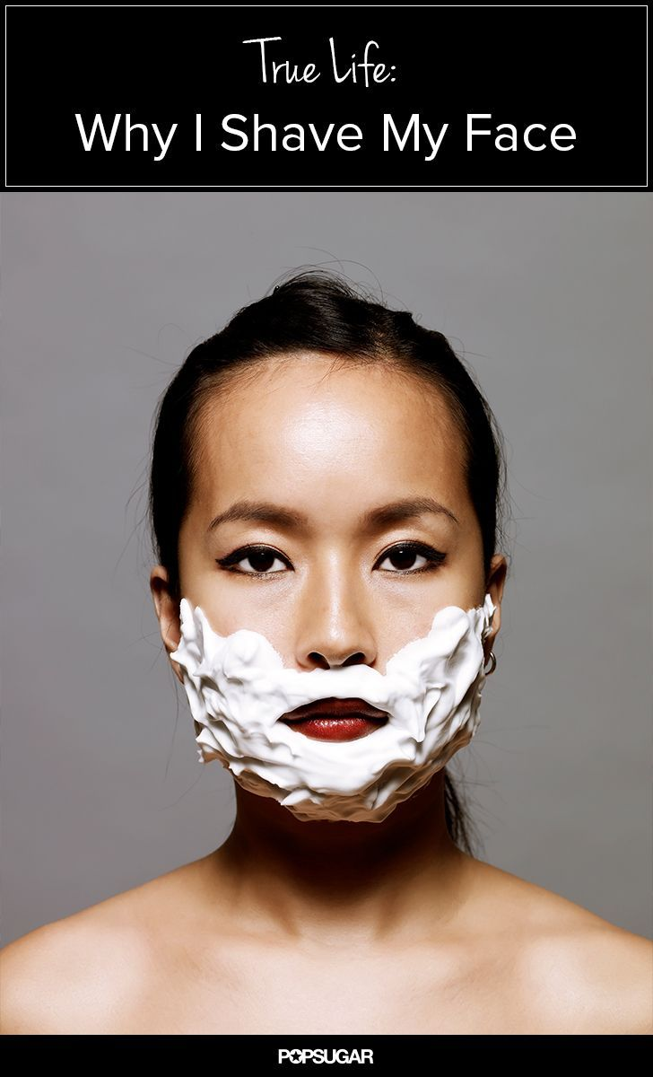Confession I M A Woman And I Shave My Face Woman Shaving Beauty Secrets Face