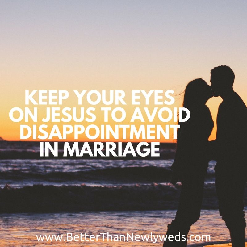 Keep Your Eyes on Jesus to Avoid Disappointment in