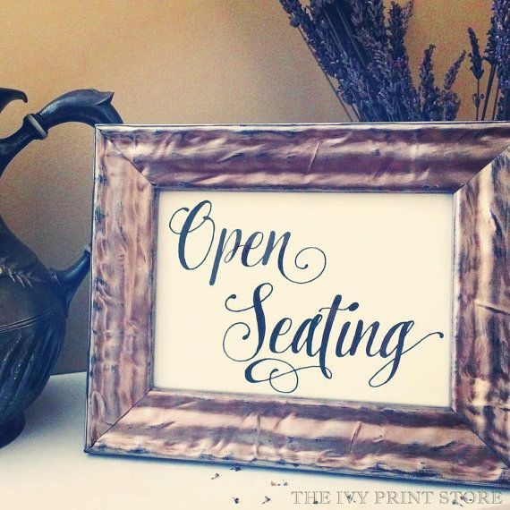 OPEN SEATING Sign Wedding Reception Ceremony By
