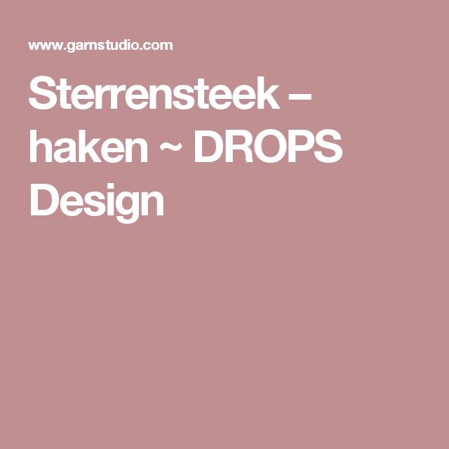 Sterrensteek Haken Drops Design Breien En Haken Pinterest