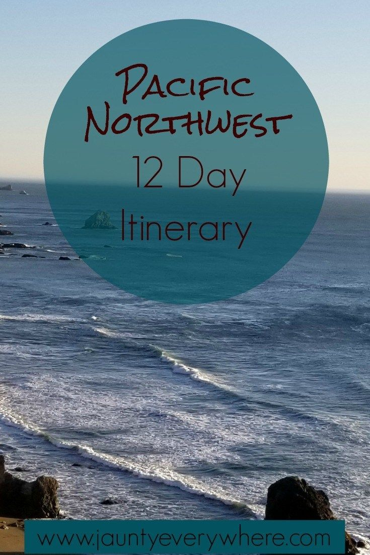 Pacific Northwest Itinerary: 12 Day Road Trip | Jaunty Everywhere