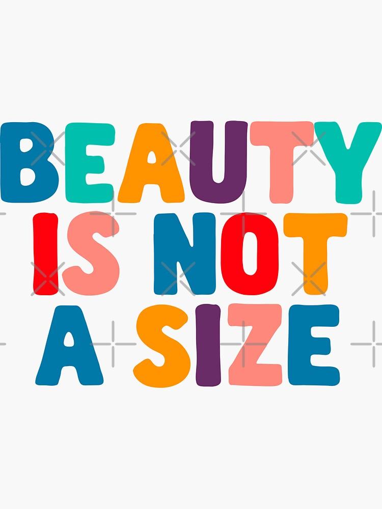Beauty Is Not A Size Body Positivity Quote Inspiration Sticker by Jenny Robson