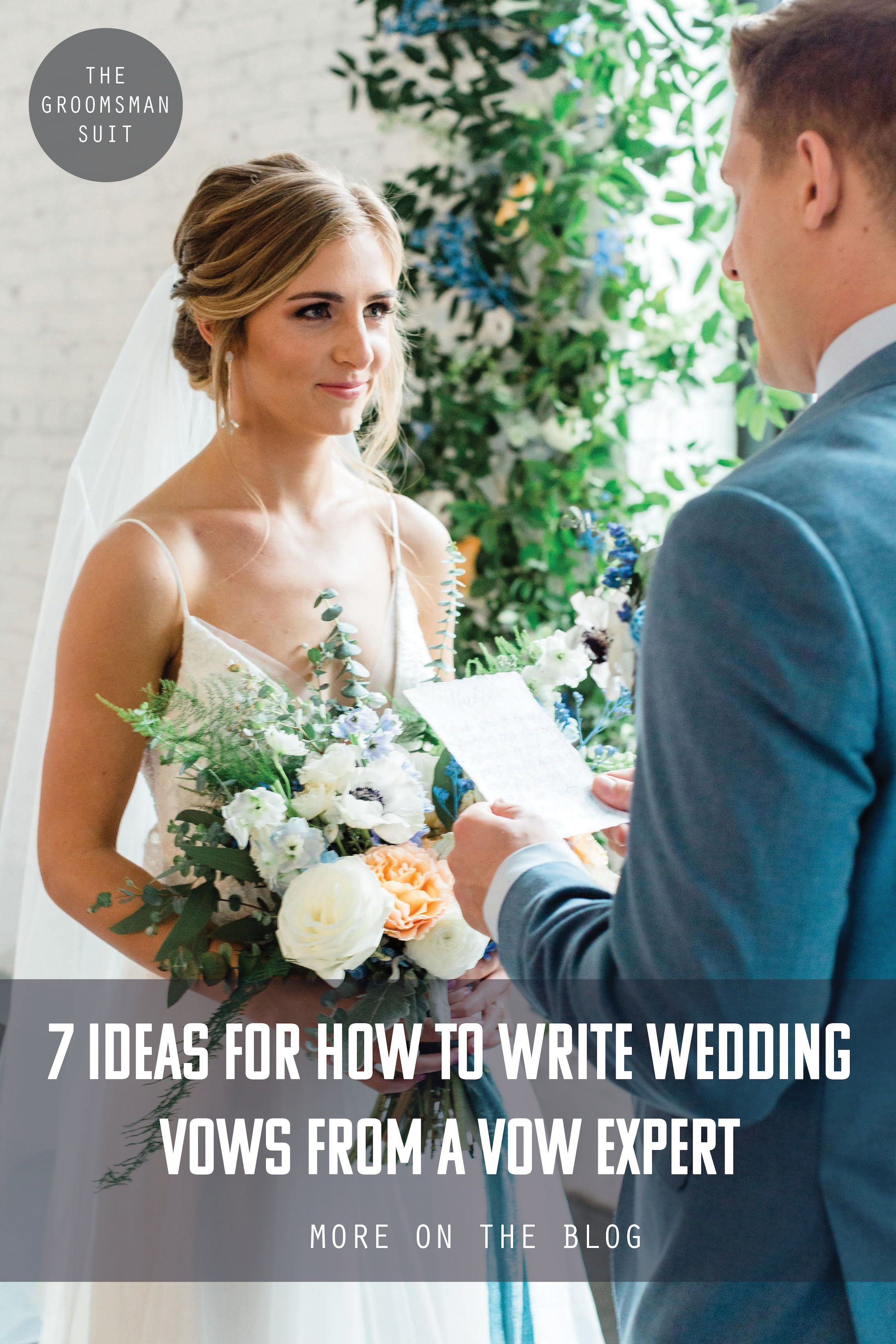 7 Ideas For How To Write Wedding Vows From A Vow Expert In 2020 Wedding Vows Writing Wedding Vows Wedding Planning Advice