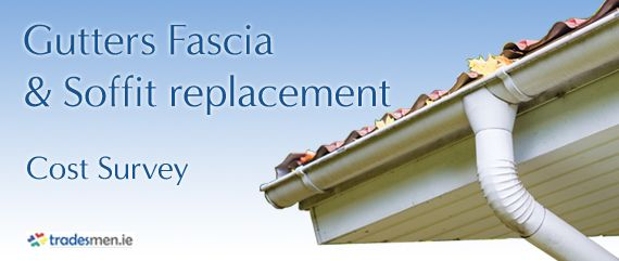 Hi Folks Here Are The Results Of A Survey To Find Out How Much It Would Cost To Replace Old Gutters Fascia Soffit On An Average Semi Gutters Fascia Surveys