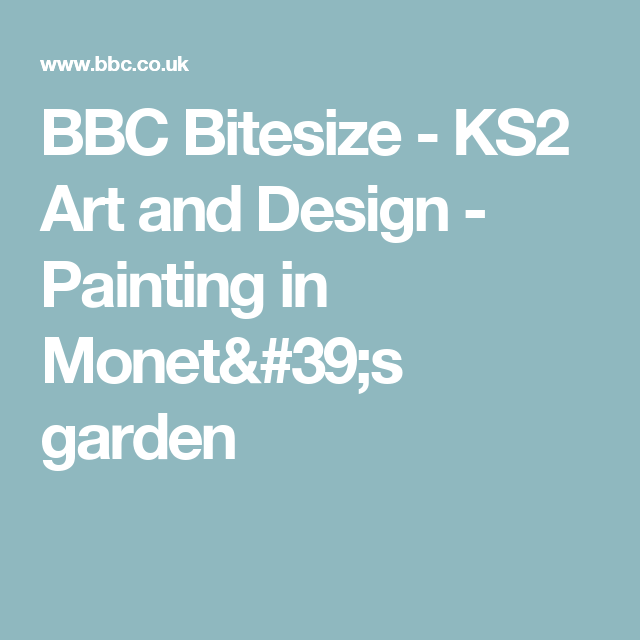 bbc bitesize ks2 art and design painting in monets garden