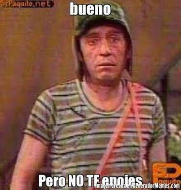 Enojar Chavo Memes Frases De Buen Humor Fotos Del Chavo