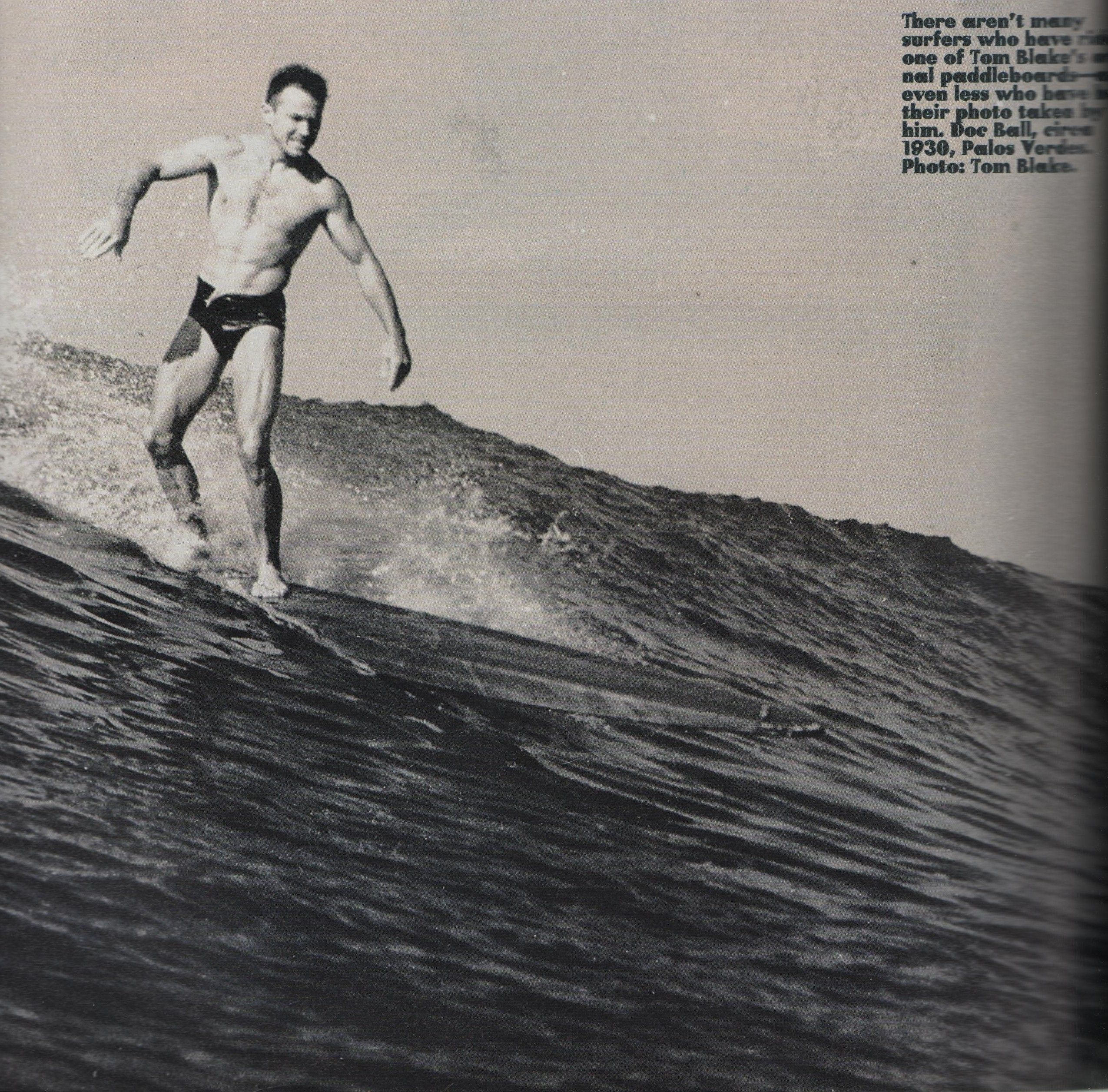 Doc Ball Surfing The Pv Cove Photo By Tom Blake A Pioneer Vintage Surf Vintage Beach Surfing