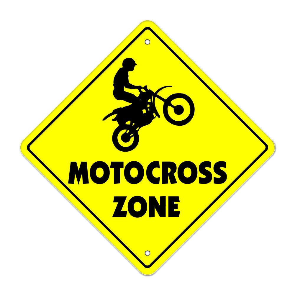 Motocross Crossing Sign Zone Xing Indoor Outdoor 12 Tall Dirt