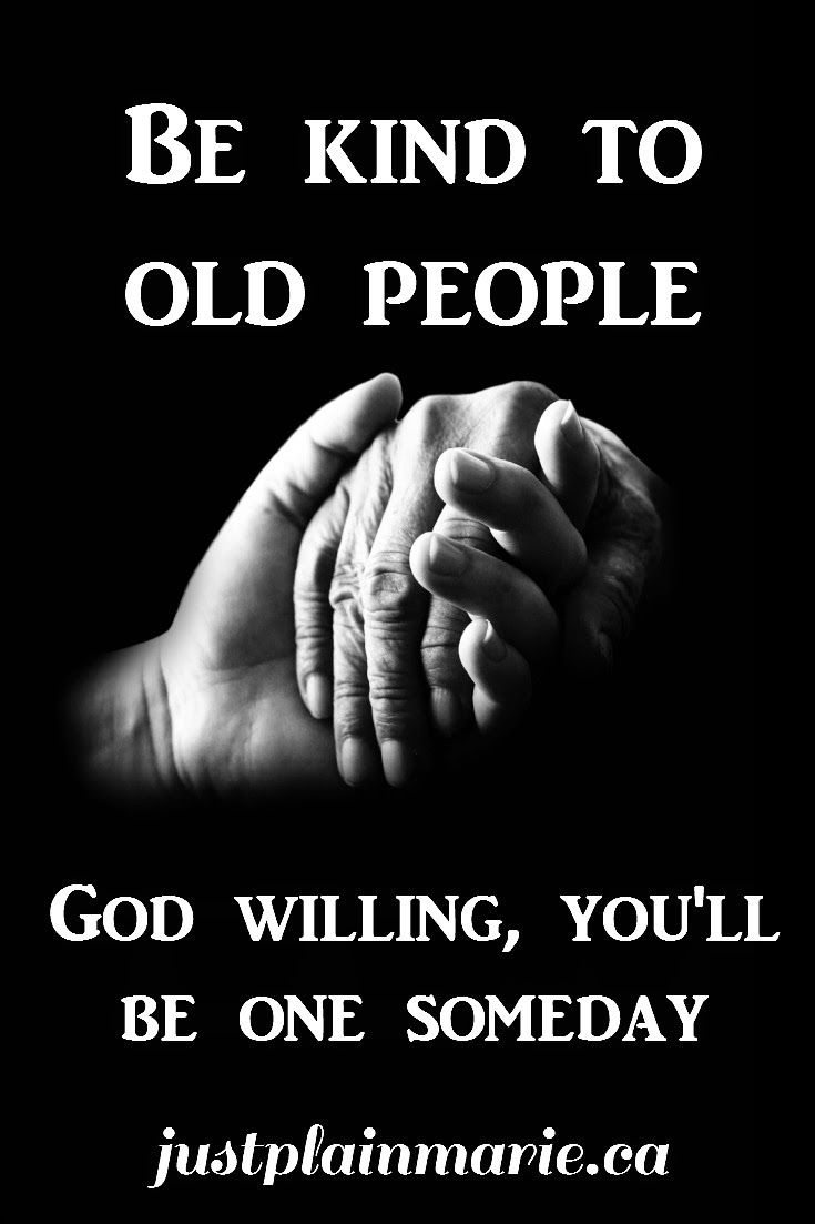Old People Quotes Preparedness For And With Seniors  People Wisdom And Inspirational