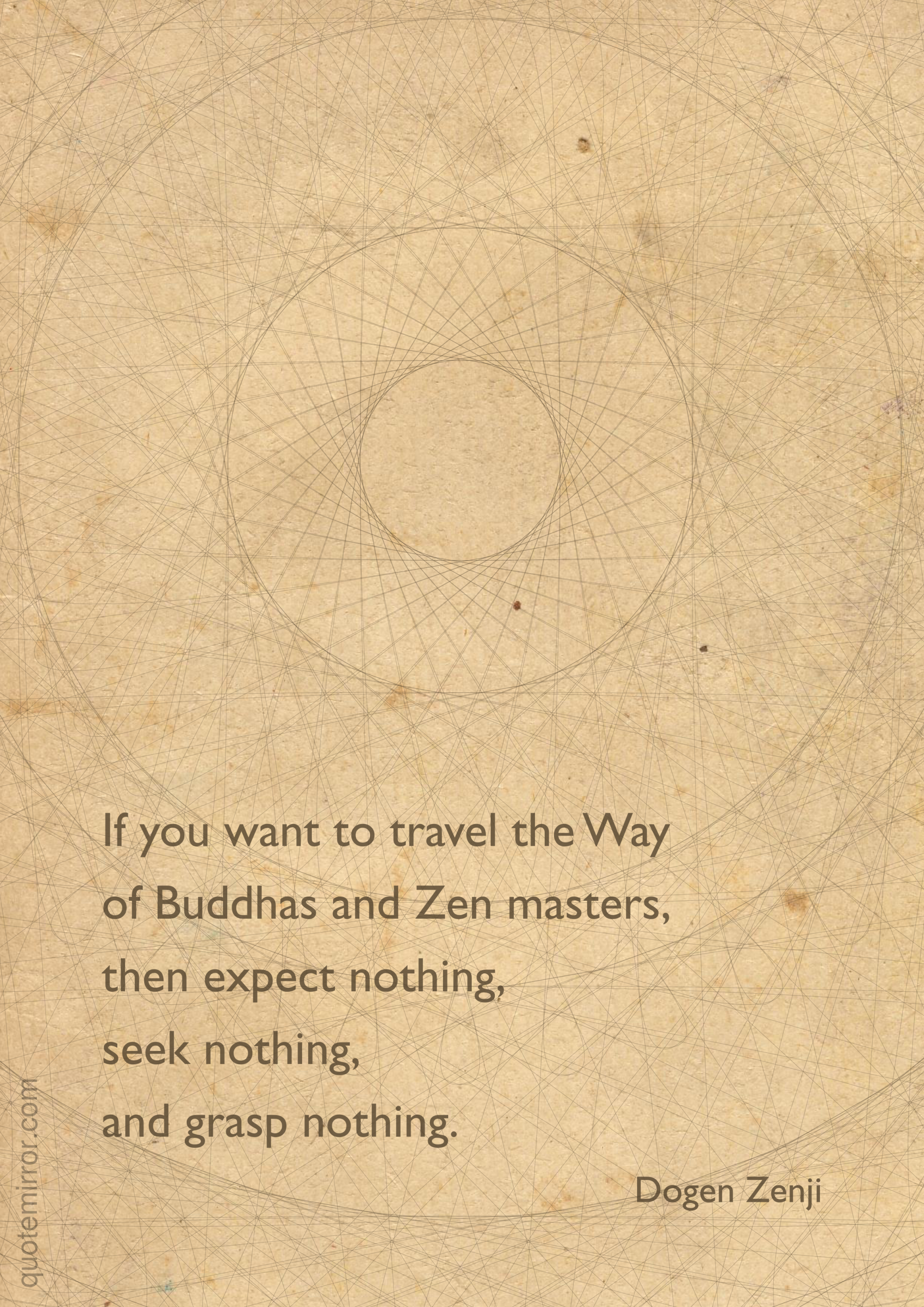 Expect Nothing Seek Nothing And Grasp Nothing Quote Mirror Zen Quotes Buddhist Wisdom Zen Philosophy