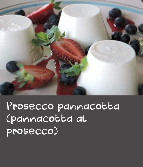 Prosecco pannacotta (pannacotta al prosecco) | Dessert queen Adelina Pulford was inspired to put two beautiful things together, elegant, sparkling prosecco wine and creamy, silky pannacotta while travelling in Piemonte, where she saw pannacotta being made with spumante di asti. This simple Italian dessert recipe is perfect for a dinner party.