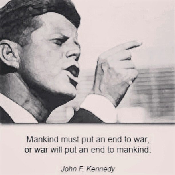 Mankind must put an end to war or war will put an end to mankind | Anonymous ART of Revolution