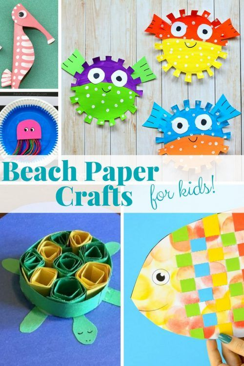 17 Easy Beach Paper Crafts For Your Kids To Make This Summer