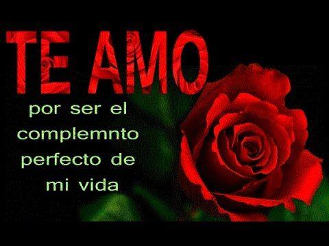 El Video De Amor Mas Bonito Para Dedicr Rosas Para Ti