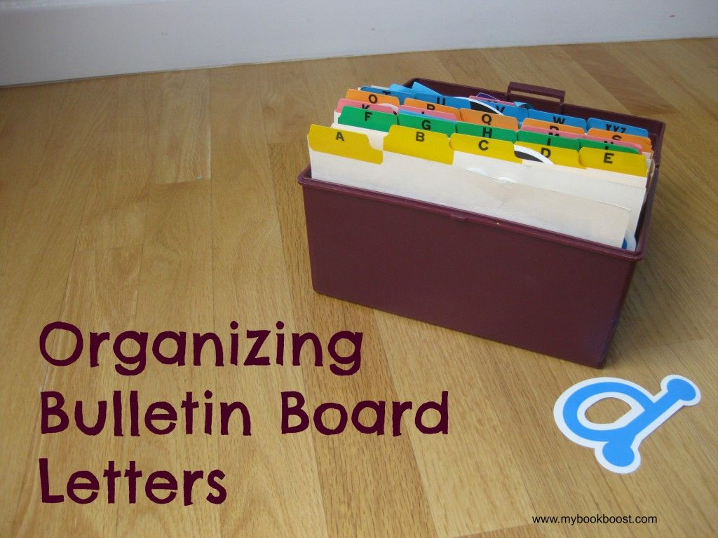 Organizing Bulletin Board Letters