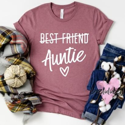 From Best Friend to Auntie