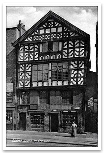 Tudor House, Lower Bridge Street, Chester   1603   One Of The Oldest Houses