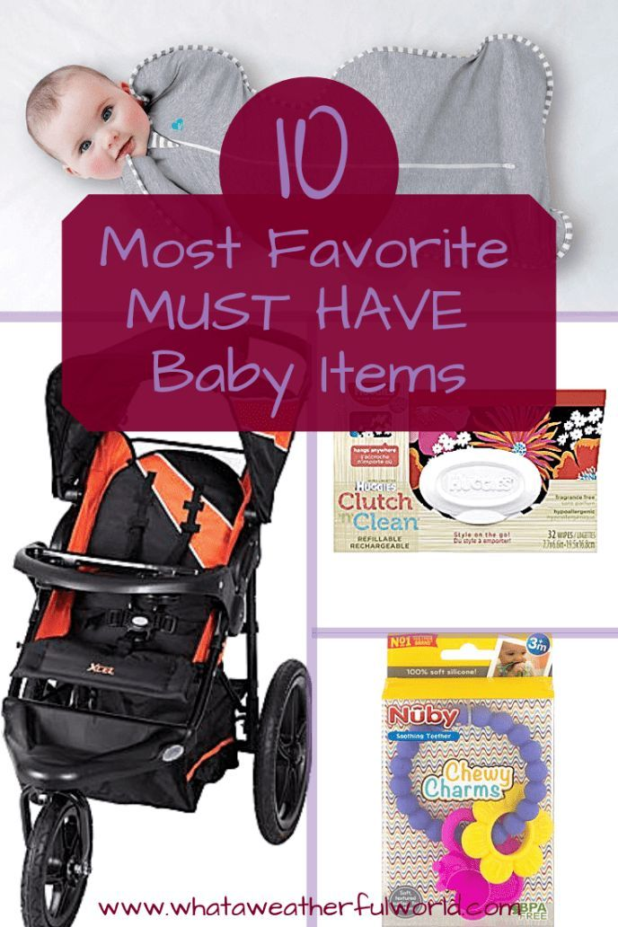 10 Most Favorite MUST HAVE Baby Items | Baby items must ...