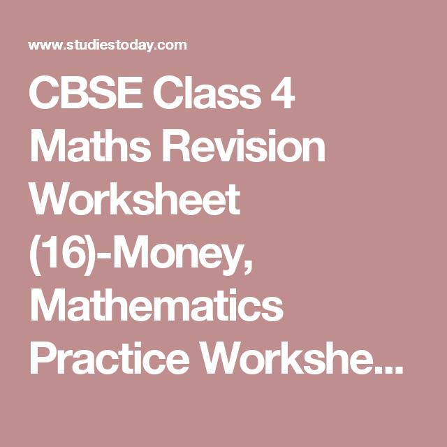 Cbse Class 4 Maths Revision Worksheet 16 Money Mathematics