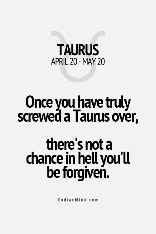 when taurus woman is done