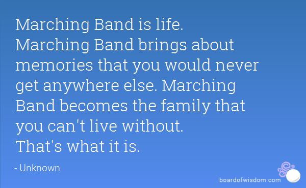 Marching Band Quotes Inspirational. QuotesGram via Relatably ...