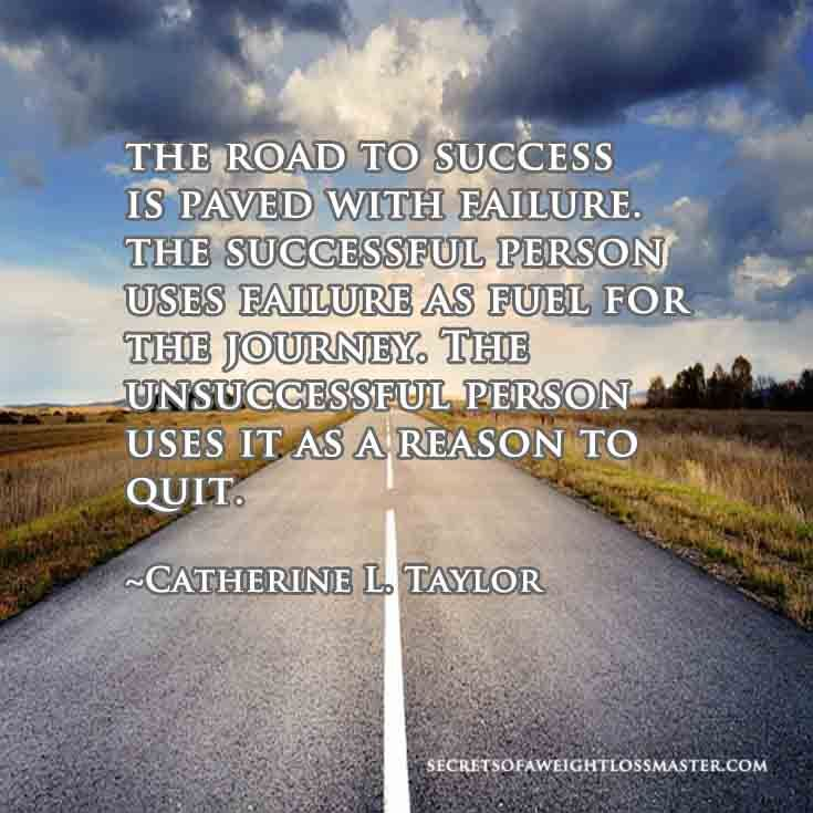 The Road To Success Is Paved With Failure The Successful Person