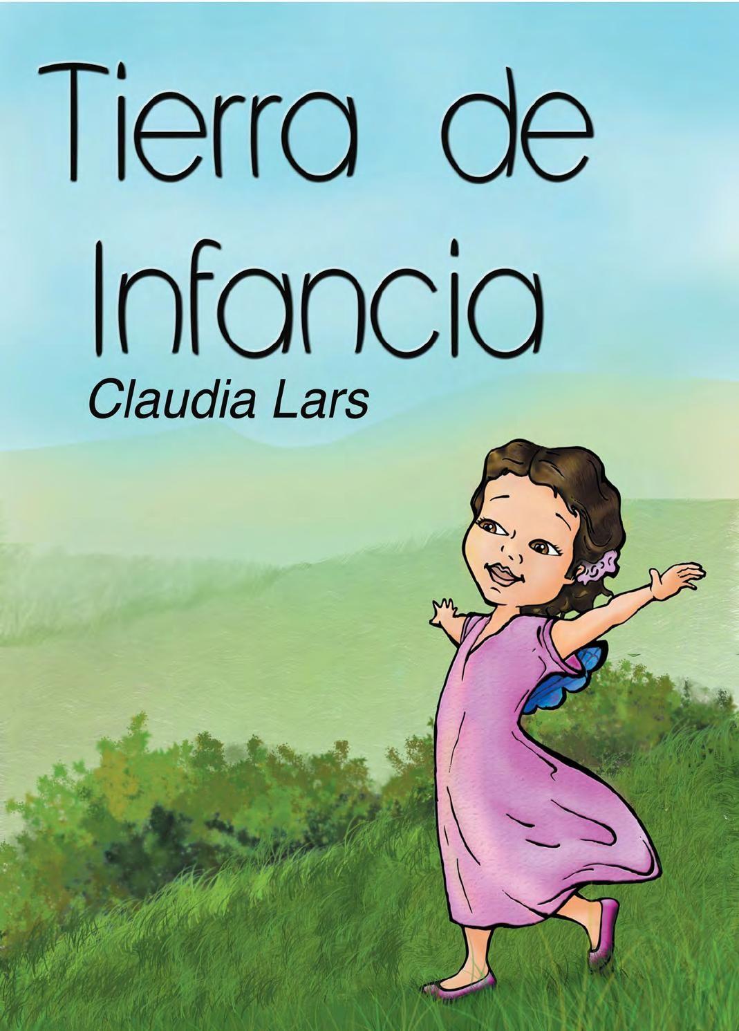 Tierra De Infancia De Claudia Lars Spanish Lessons Books