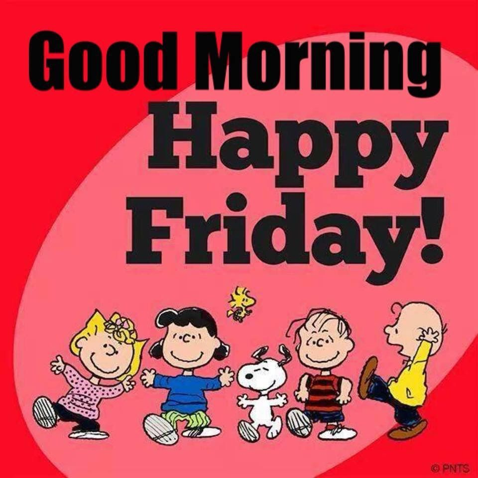 Pin By Clara On Peanuts Good Morning Snoopy Good Morning Happy Friday Good Morning Friday