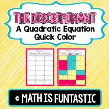 The Discriminant Quick Color (Quadratic Equations) Equation
