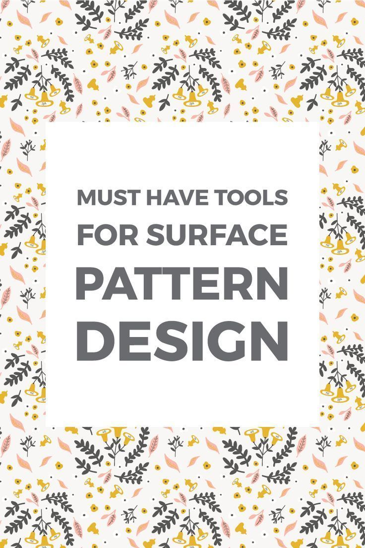 7 must-have pattern design tools #surfacedesign