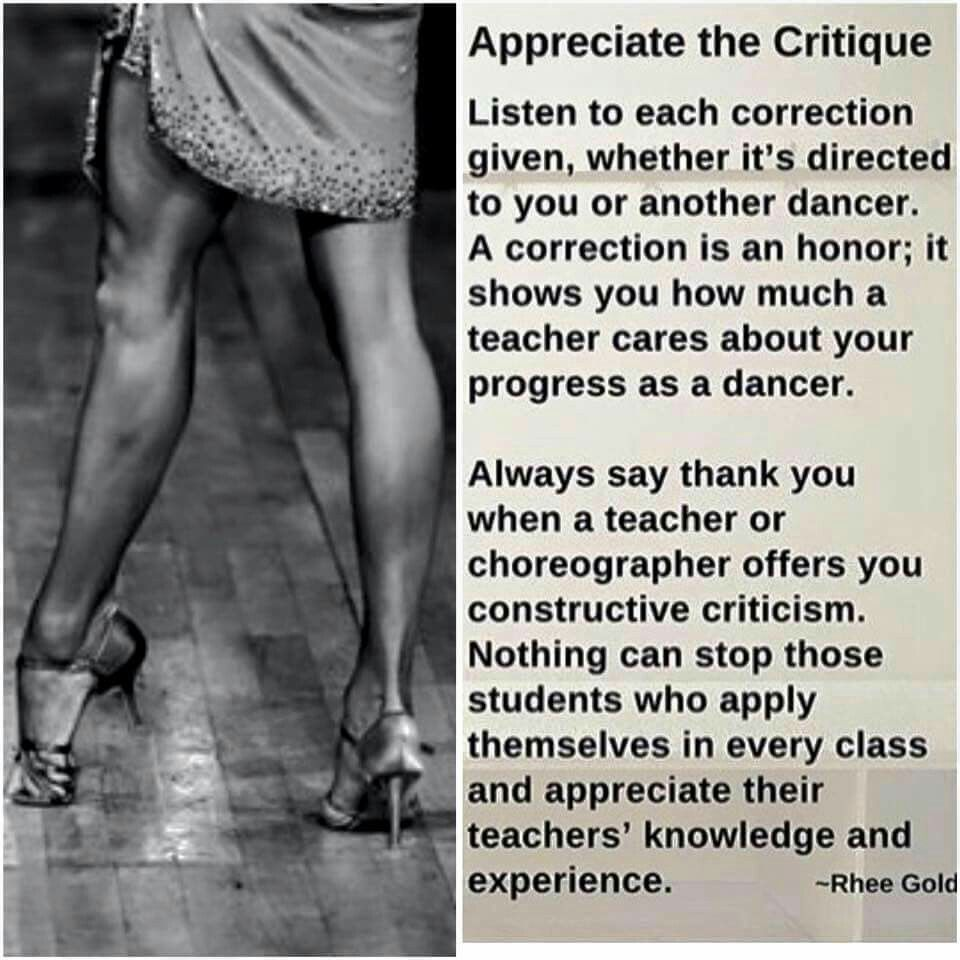 Appreciate critique Constructive criticism, Dance quotes