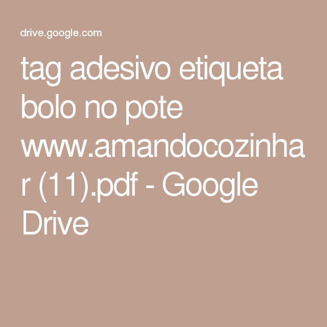 tag adesivo etiqueta bolo no pote www.amandocozinhar (11).pdf - Google Drive