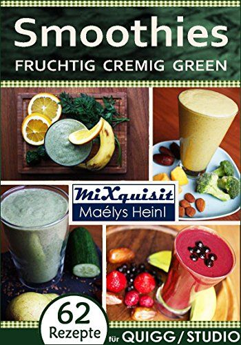 Smoothies - fruchtig, cremig, green Rezepte für die - küchenmaschine studio aldi