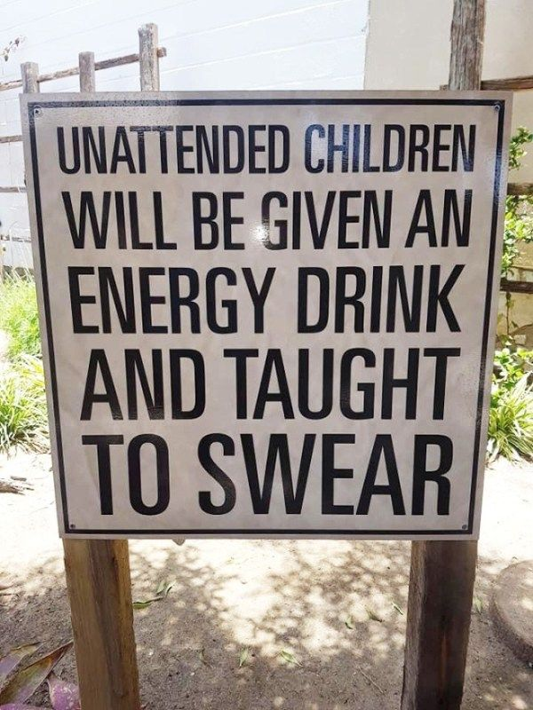 """New Funny Signs Funny """"Unattended Children"""" Warning Signs 