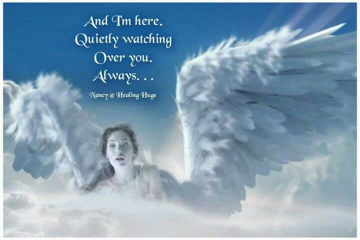 Quietly Watching Over You Angel Angel Quotes Miss You Mom