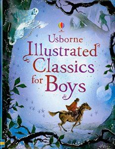 Illustrated Classics For BoysA collection of stories of action, adventure and…