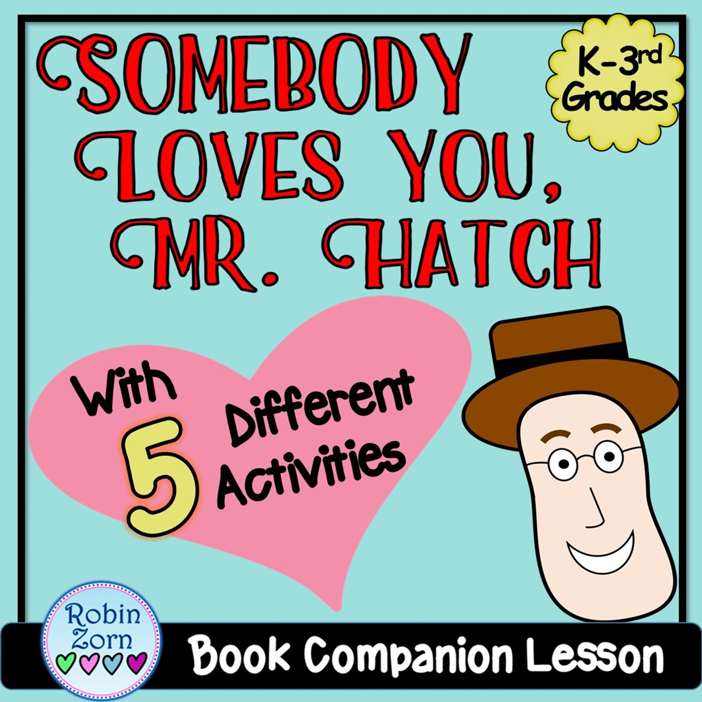 Somebody Loves You Mr Hatch Kindness Empathy Lesson And