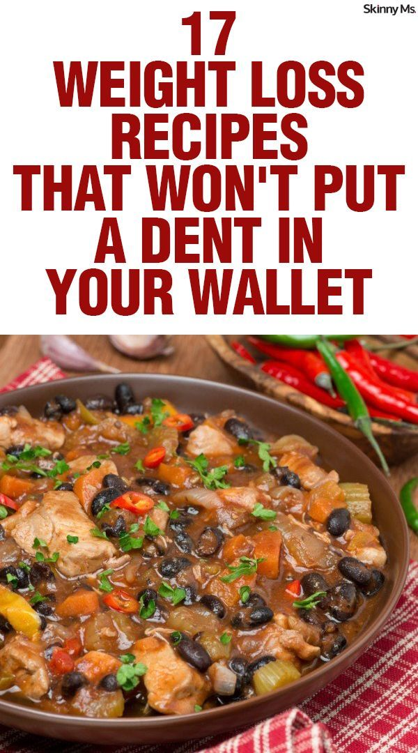 17 Weight Loss Recipes That Wont Put A Dent In Your Wallet Weightloss Budget