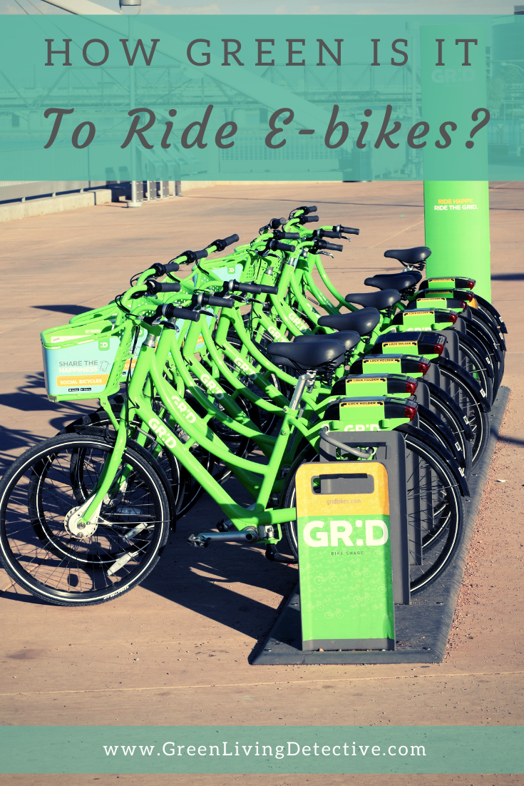 How Green Is It To Ride An Electric Bike Green Living Detective In 2020 Eco Friendly Holiday Green Solutions Green Companies